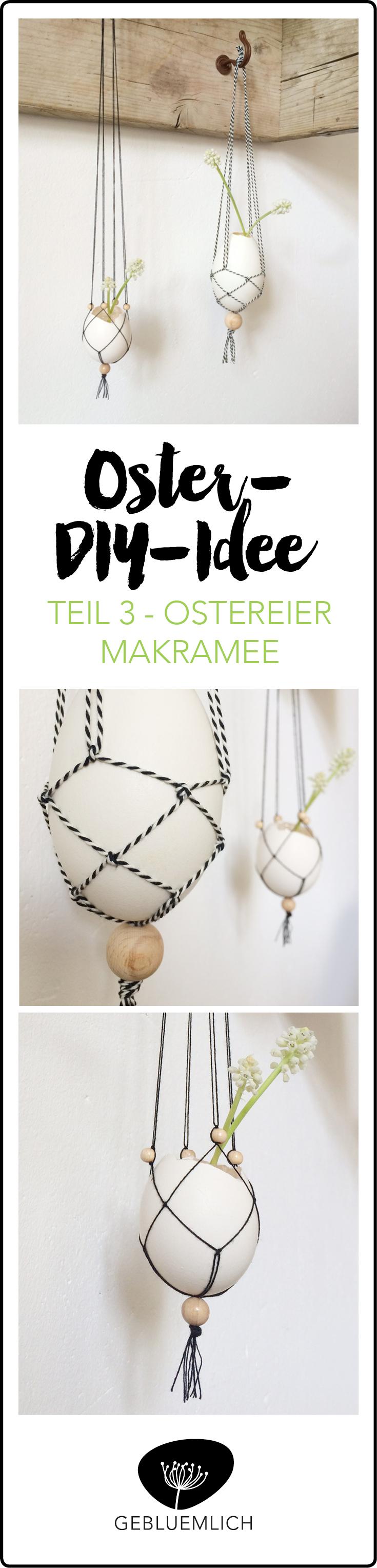 Oster-DIY-Idee Teil 3 Ostereier als Makramee-Vase
