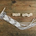 DIY-Makramee Geschenkidee zum Muttertag